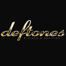 B-Sides & Rarities mp3 Artist Compilation by Deftones