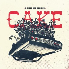 B-Sides And Rarities mp3 Artist Compilation by Cake