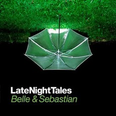 Late Night Tales: Belle And Sebastian mp3 Compilation by Various Artists
