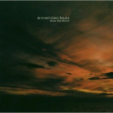 Over The Ocean mp3 Album by Autumn's Grey Solace