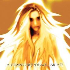 Ablaze mp3 Album by Autumn's Grey Solace