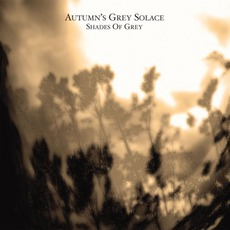 Shades Of Grey mp3 Album by Autumn's Grey Solace