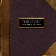 The Story mp3 Album by Brandi Carlile