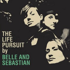 The Life Pursuit mp3 Album by Belle And Sebastian
