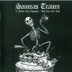 13 Jahre Lang Dagegen - Anti Bis Zum Tod by Samsas Traum