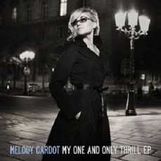 My One And Only Thrill: Live In Paris (EP) mp3 Album by Melody Gardot