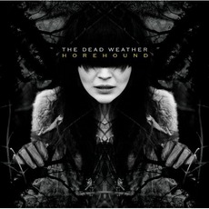 Horehound mp3 Album by The Dead Weather