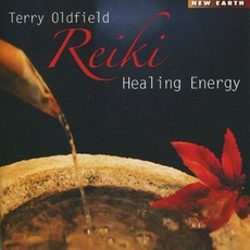 Reiki Healing Energy mp3 Album by Terry Oldfield