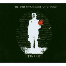 The Sad Machinery Of Spring mp3 Album by Tin Hat