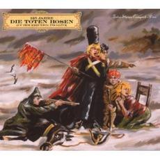 Auf Dem Kreuzzug Ins Glück: 125 Jahre Die Toten Hosen (Remastered)