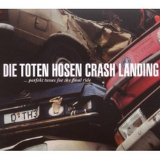 Crash Landing (Remastered) by Die Toten Hosen