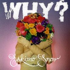 Eskimo Snow mp3 Album by Why?