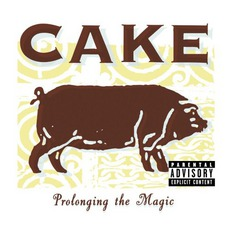 Prolonging The Magic mp3 Album by Cake