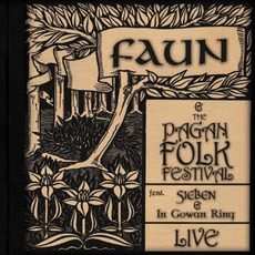 Faun And The Pagan Folk Festival: Live mp3 Live by Faun