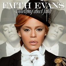 Something About Faith mp3 Album by Faith Evans