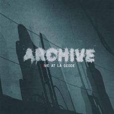 Live At La GéOde by Archive