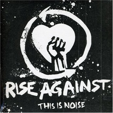 This Is Noise mp3 Album by Rise Against