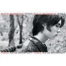 Poses mp3 Album by Rufus Wainwright