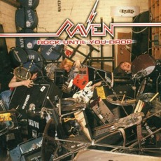 Rock Until You Drop (Re-Issue) mp3 Album by Raven