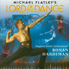 Michael Flatley'S Lord Of The Dance by Ronan Hardiman