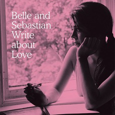 Belle And Sebastian Write About Love mp3 Album by Belle And Sebastian