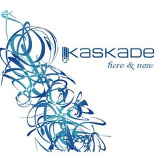 Here & Now mp3 Artist Compilation by Kaskade