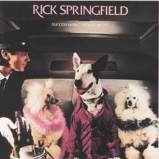 Success Hasn't Spoiled Me Yet mp3 Album by Rick Springfield