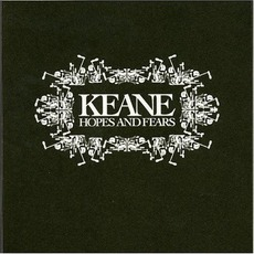 Hopes And Fears mp3 Album by Keane