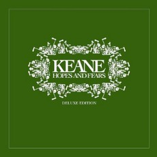Hopes And Fears (Deluxe Edition) mp3 Album by Keane