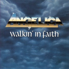 Walkin' In Faith mp3 Album by Angelica