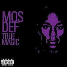 True Magic mp3 Album by Mos Def