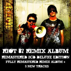 Riot 87: Remix Album (Remastered DeluxeEdition)