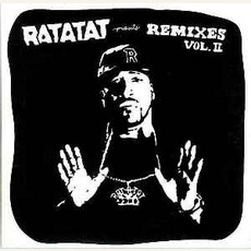 Ratatat Presents: Remixes, Volume 2
