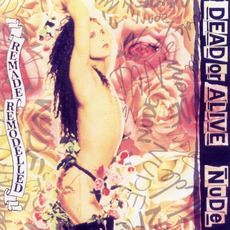 Nude: Remade Remodelled by Dead Or Alive