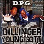 Dillinger & Young Gotti II: Tha Saga Continuez...