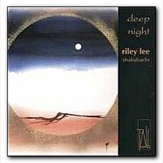 Deep Night by Riley Lee