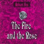 The Fire And The Rose