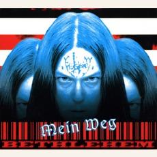 Mein Weg mp3 Album by Bethlehem