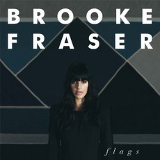 Flags mp3 Album by Brooke Fraser
