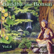 Buddha And Bonsai, Volume 4 mp3 Album by Oliver Shanti
