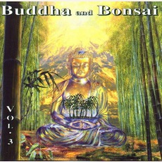 Buddha And Bonsai, Volume 3 by Oliver Shanti