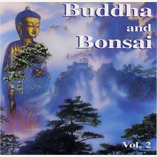 Buddha And Bonsai, Volume 2: China by Oliver Shanti