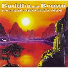 Buddha And Bonsai, Volume 1 mp3 Album by Oliver Shanti