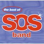 The Best Of The S.O.S. Band