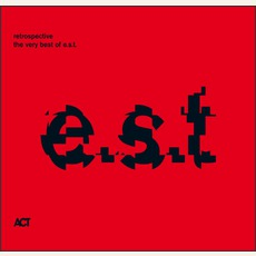 Retrospective - The Very Best Of E.S.T. mp3 Artist Compilation by Esbjörn Svensson Trio