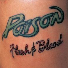 Flesh & Blood (Remastered) mp3 Album by Poison