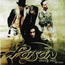 Crack A Smile... And More! mp3 Album by Poison