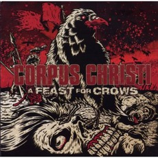 A Feast For Crows by Corpus Christi