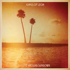 Come Around Sundown (Deluxe Edition) mp3 Album by Kings Of Leon