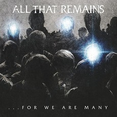 For We Are Many mp3 Album by All That Remains